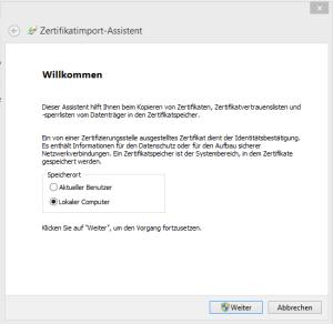 Zertifikatimport-Assistent1-Lokaler-Computer