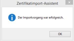 Zertifikatimport-Assistent3_erfolgreich